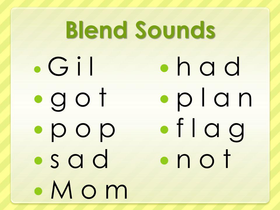 Blend Sounds G i l g o t p o p s a d M o m h a d p l a n f l a g n o t