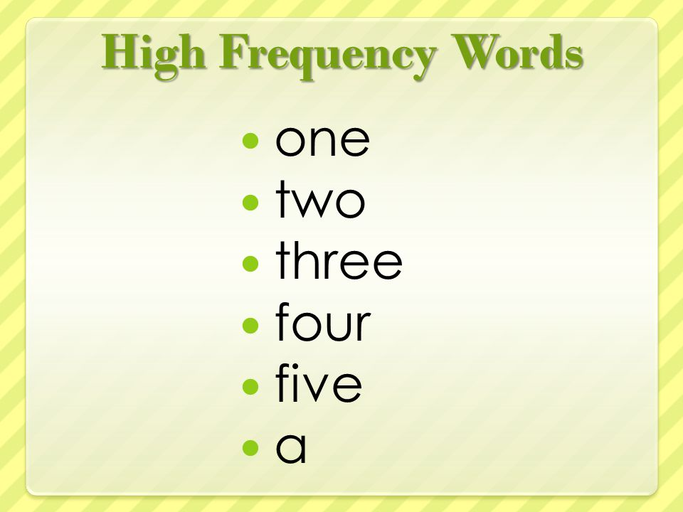 High Frequency Words one two three four five a