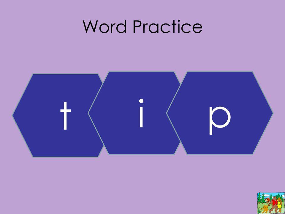 Word Practice t ip
