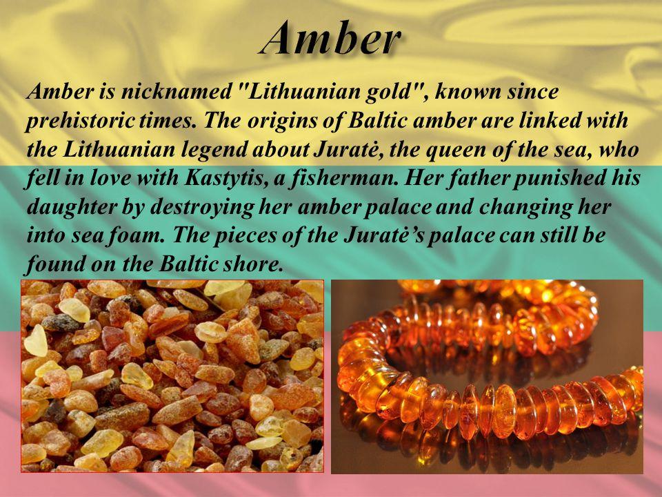 Amber is nicknamed