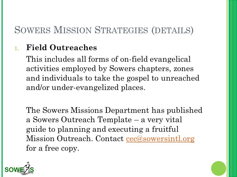 S OWERS M ISSION S TRATEGIES ( DETAILS ) 1.