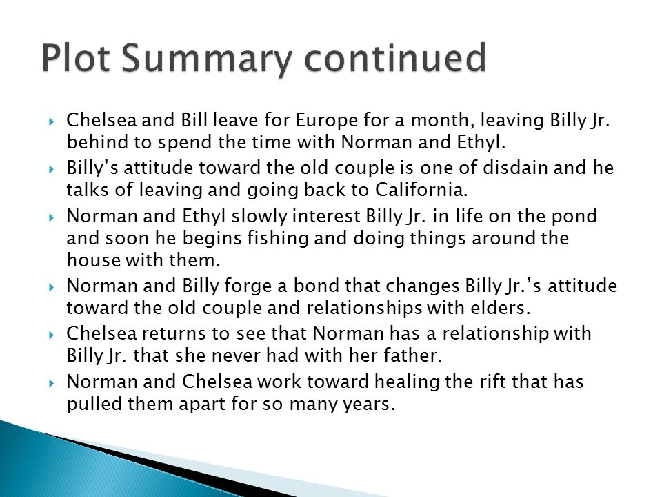  Chelsea and Bill leave for Europe for a month, leaving Billy Jr.