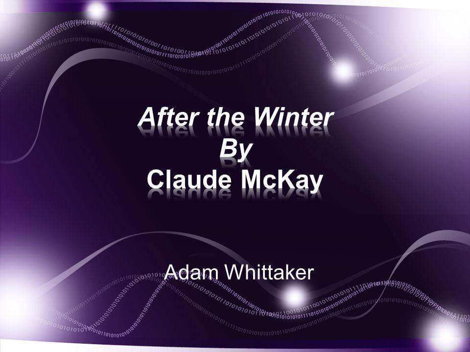 Claude McKay was born Sept.15, 1890, in Jamaica. McKay went to the U.S.