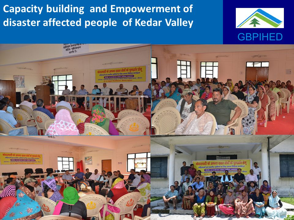 GBPIHED Capacity building and Empowerment of disaster affected people of Kedar Valley