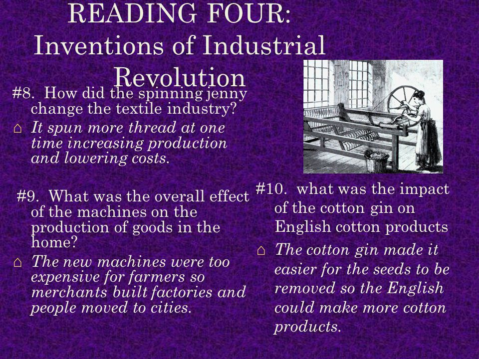 READING FOUR: Inventions of Industrial Revolution #8.