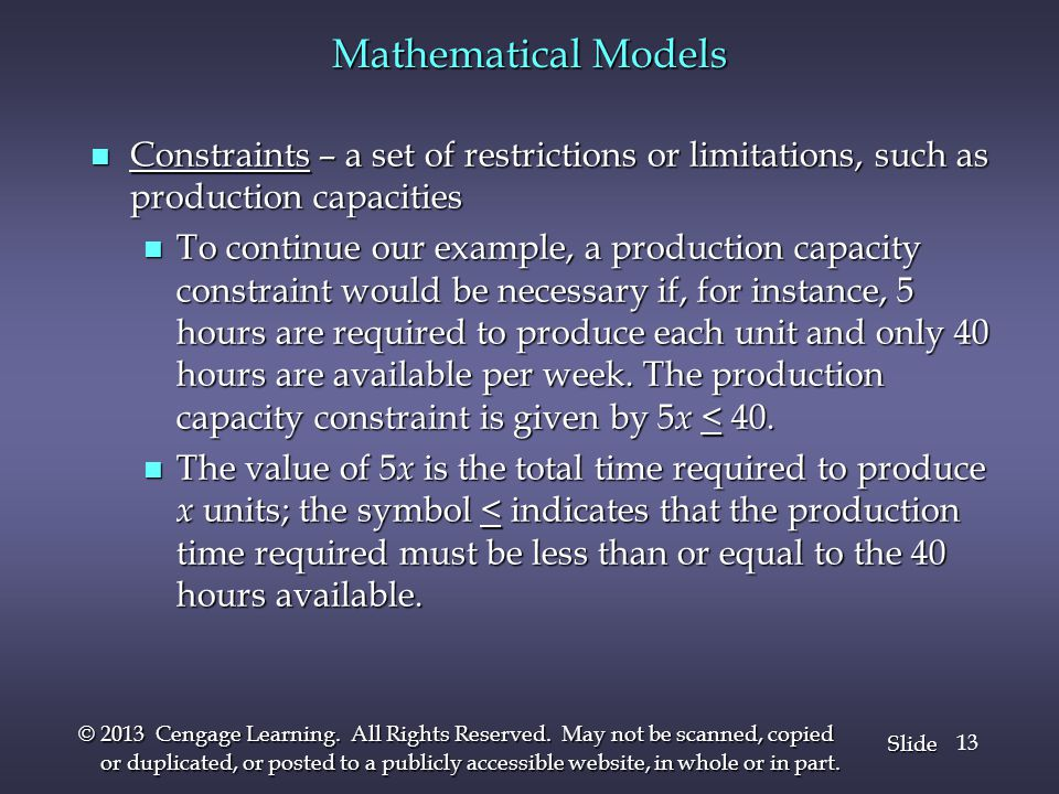 Slide © 2013 Cengage Learning. All Rights Reserved. May not be scanned, copied or duplicated, or posted to a publicly accessible website, in whole or