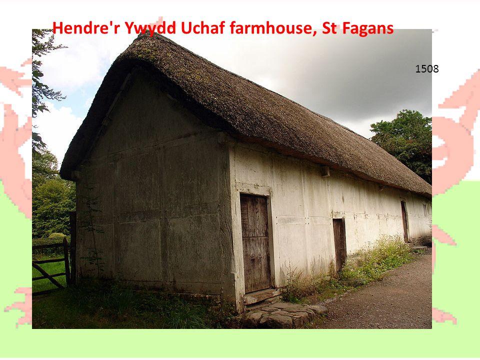 1508 Hendre r Ywydd Uchaf farmhouse, St Fagans