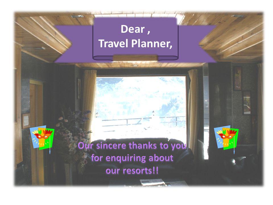 Dear, Travel Planner,