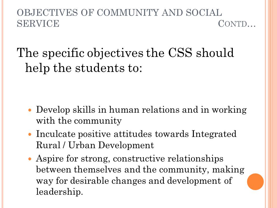 MOTIVATING STUDENTS AND STAFF FOR CSS The CSS programmes, need the whole hearted involvement of university administrators, Deans, Heads, staff and students.