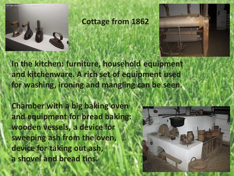 Cottage from 1862 In the kitchen: furniture, household equipment and kitchenware.