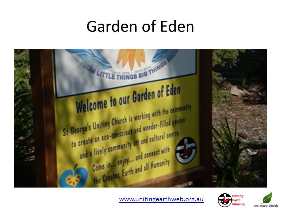 Garden of Eden www.unitingearthweb.org.au