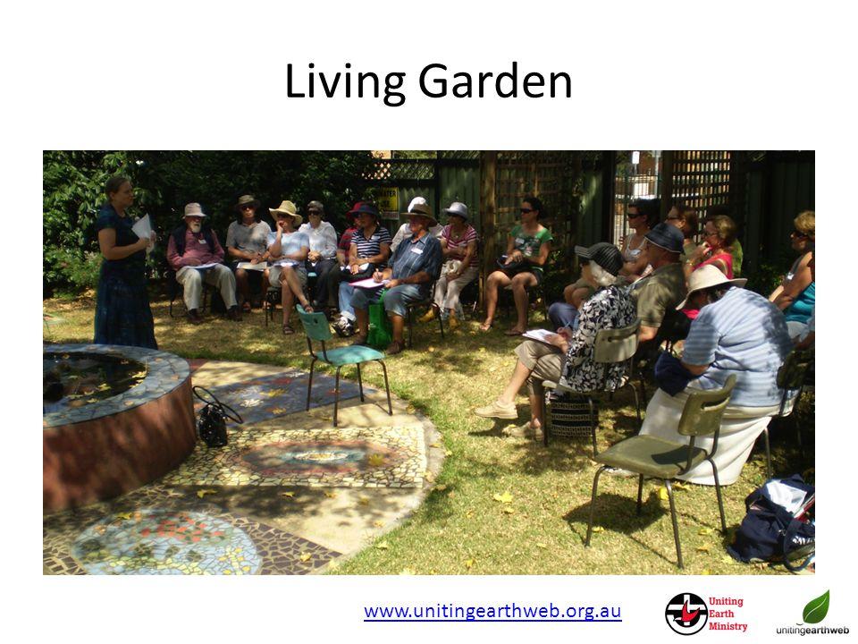 Living Garden www.unitingearthweb.org.au