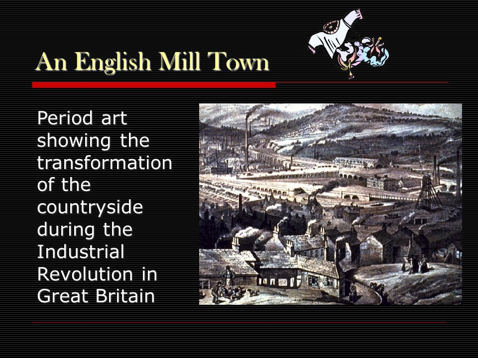 An English Mill Town Period art showing the transformation of the countryside during the Industrial Revolution in Great Britain