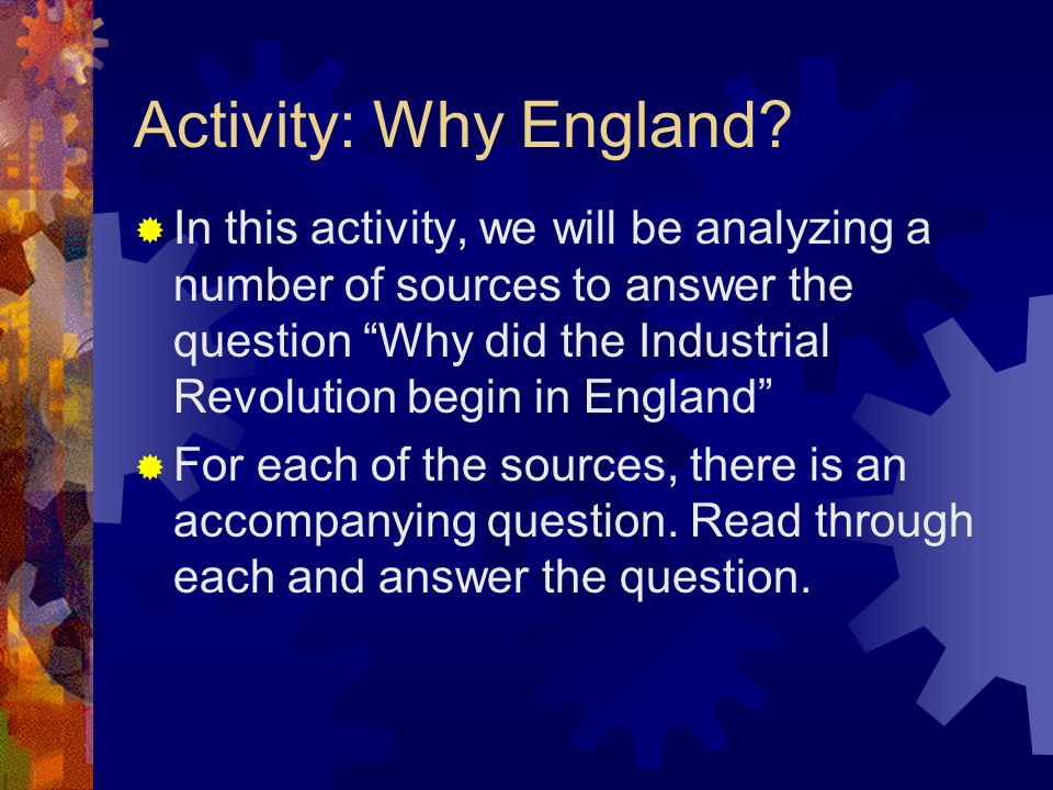 Activity: Why England.