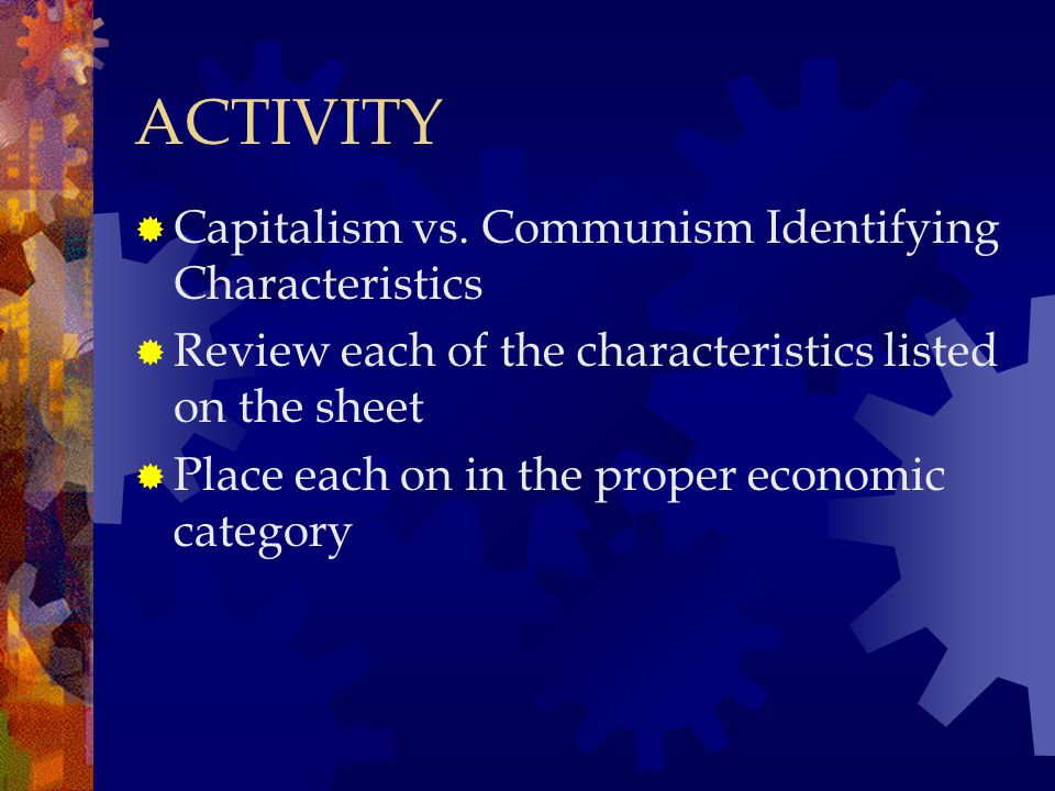 ACTIVITY  Capitalism vs.
