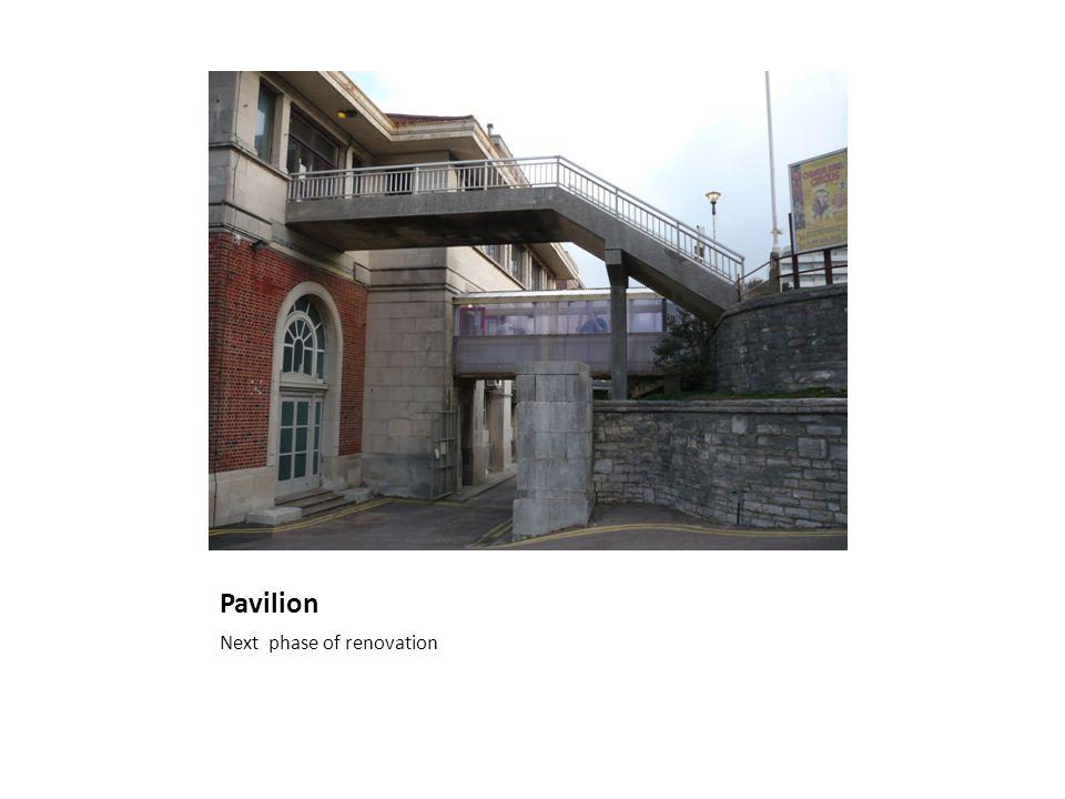 Pavilion Next phase of renovation
