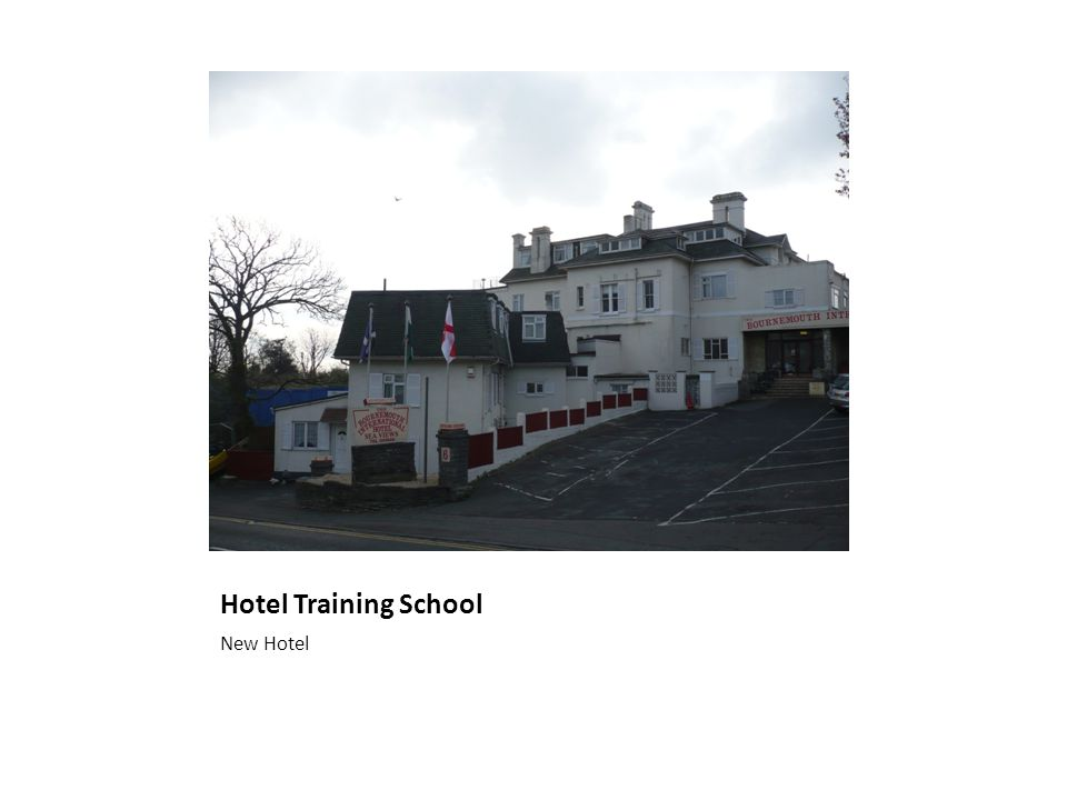 Hotel Training School New Hotel