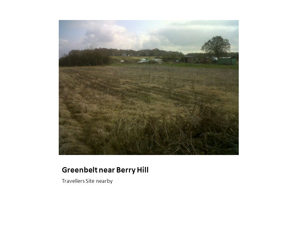 Greenbelt near Berry Hill Travellers Site nearby