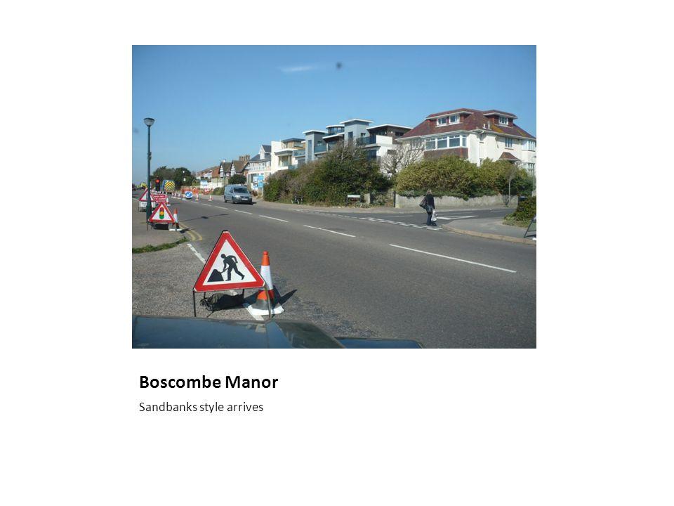 Boscombe Manor Sandbanks style arrives