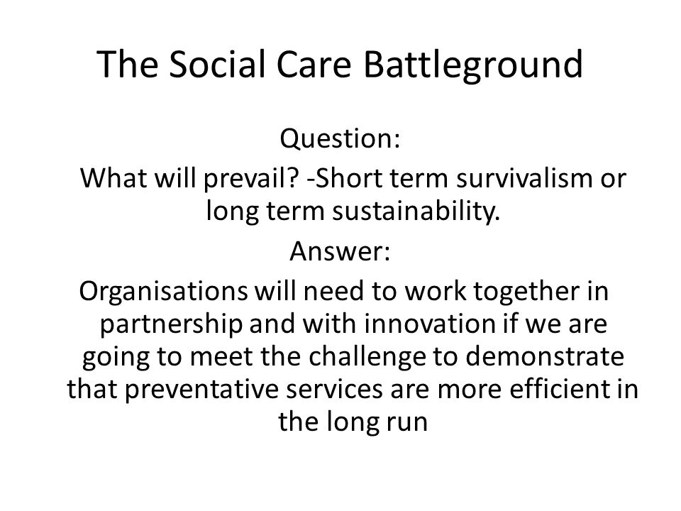 The Social Care Battleground Question: What will prevail.