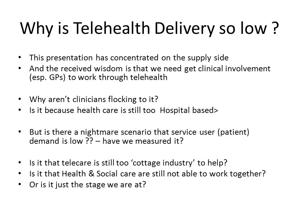 Why is Telehealth Delivery so low .