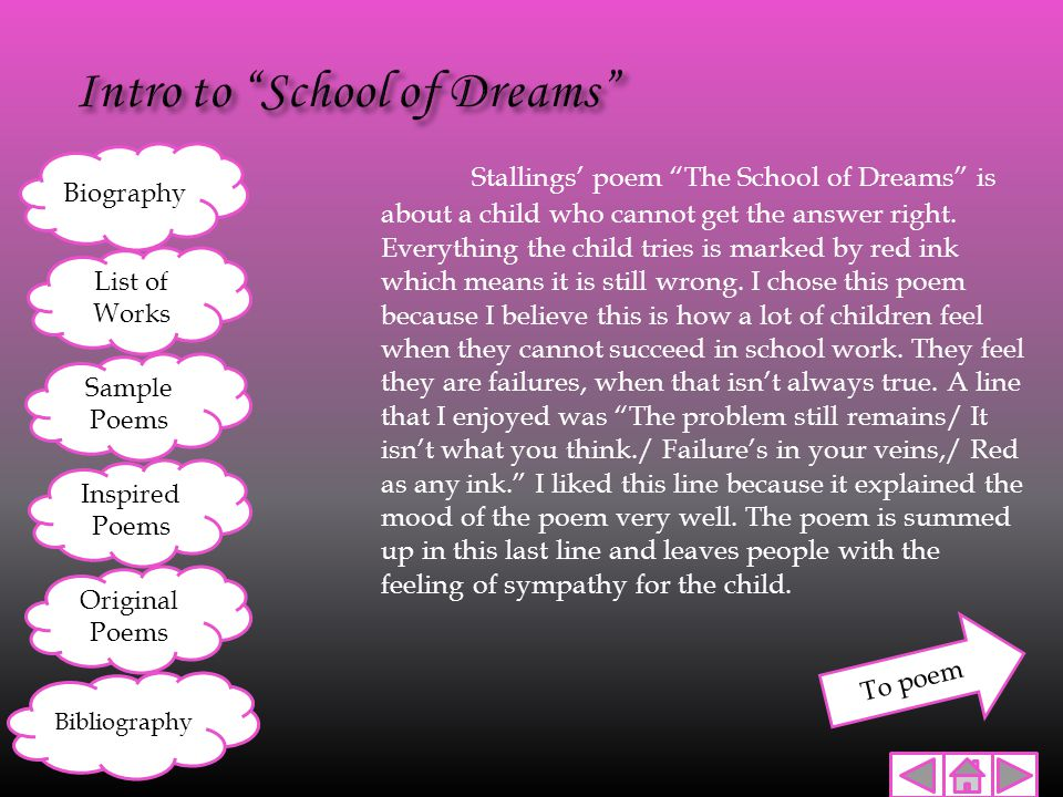 "Stallings' poem ""The School of Dreams"" is about a child who cannot get the answer right. Everything the child tries is marked by red ink which means i"