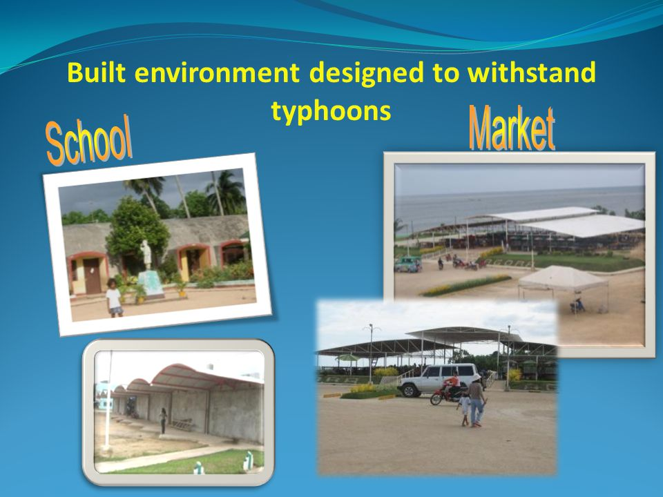 Built environment designed to withstand typhoons