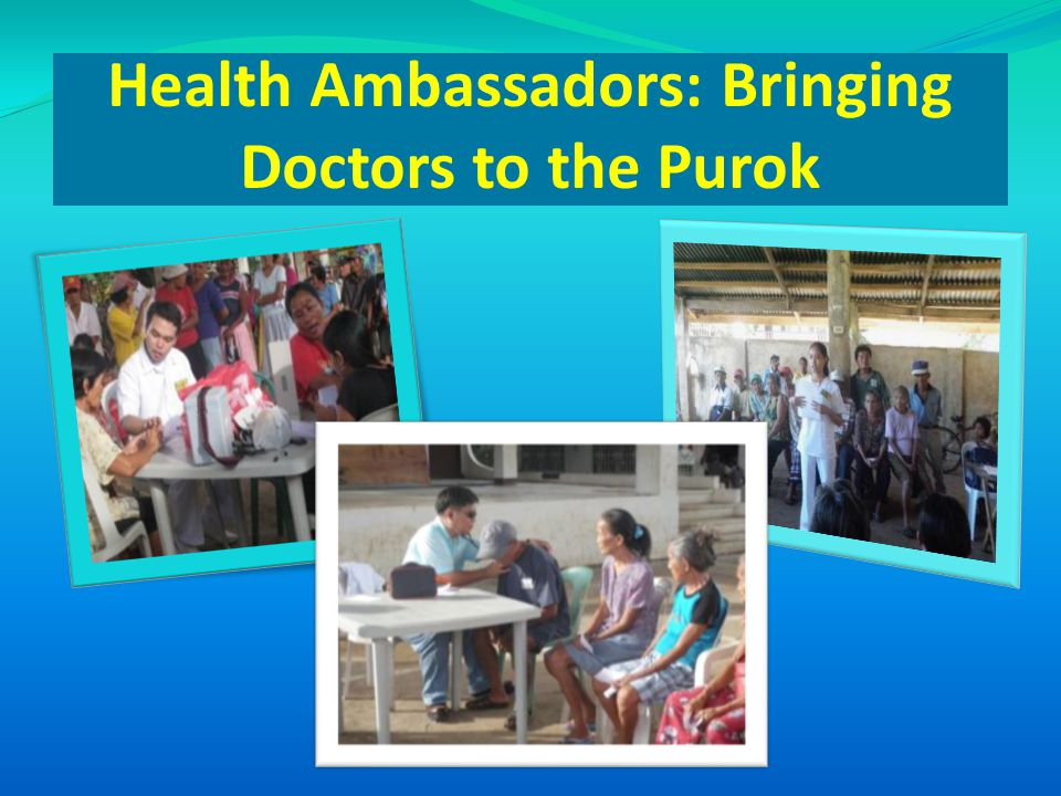 Health Ambassadors: Bringing Doctors to the Purok