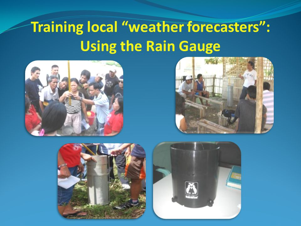 Training local weather forecasters : Using the Rain Gauge