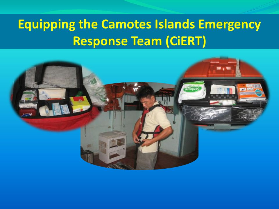 Equipping the Camotes Islands Emergency Response Team (CiERT)
