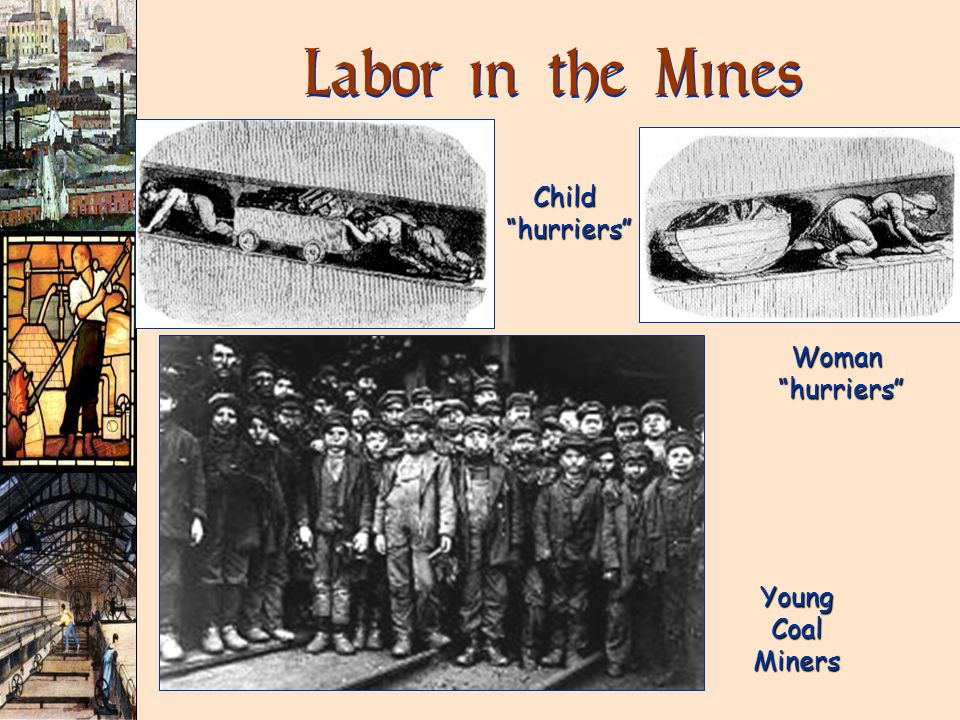 Labor in the Mines Child hurriers hurriers Young Coal Miners Woman hurriers hurriers