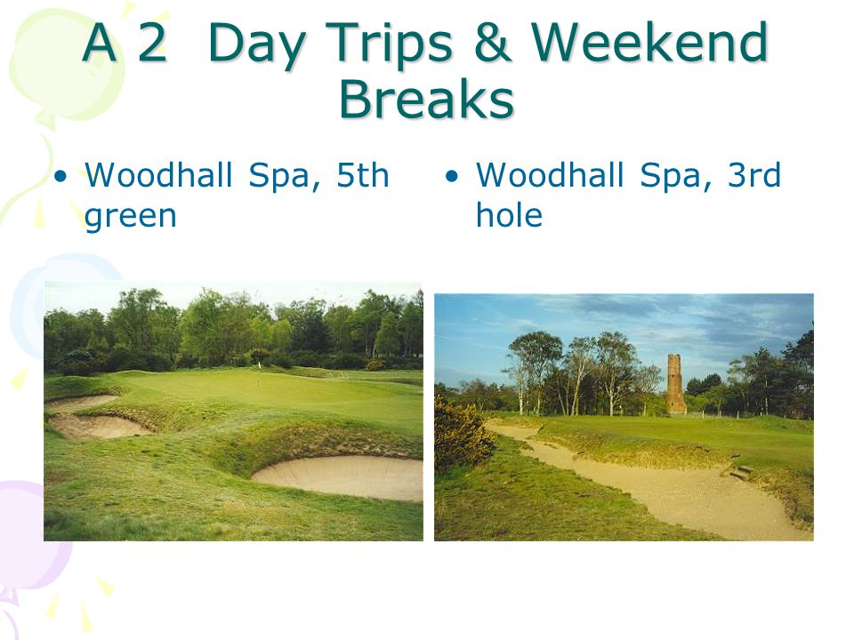 A 2 Day Trips & Weekend Breaks Woodhall Spa, 5th green Woodhall Spa, 3rd hole