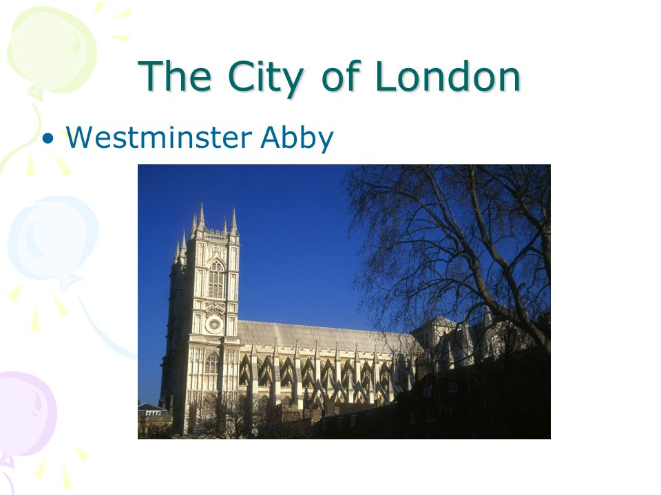 The City of London Westminster Abby