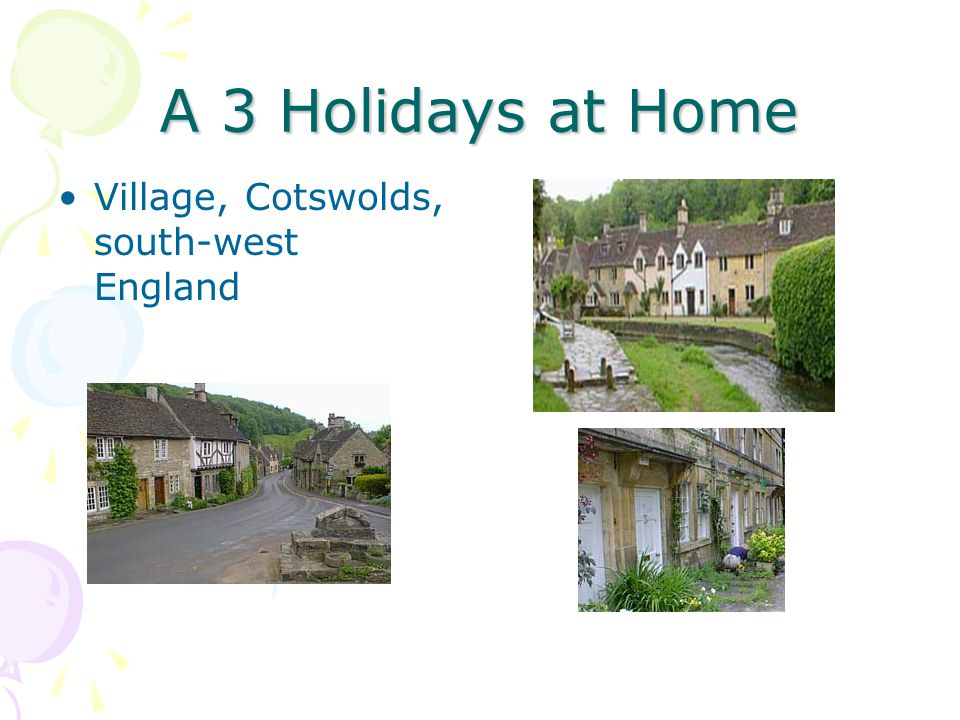 A 3 Holidays at Home Village, Cotswolds, south-west England