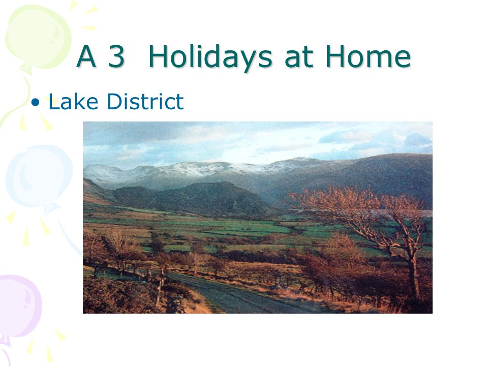 A 3 Holidays at Home Lake District