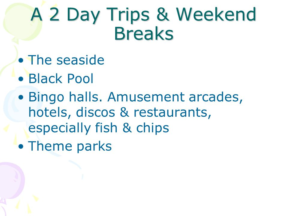 A 2 Day Trips & Weekend Breaks The seaside Black Pool Bingo halls.