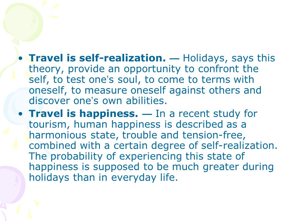 Travel is self-realization.