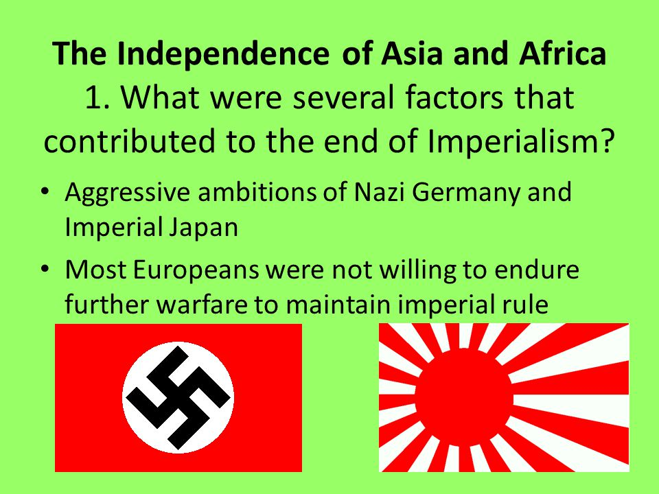 The Independence of Asia and Africa 1.