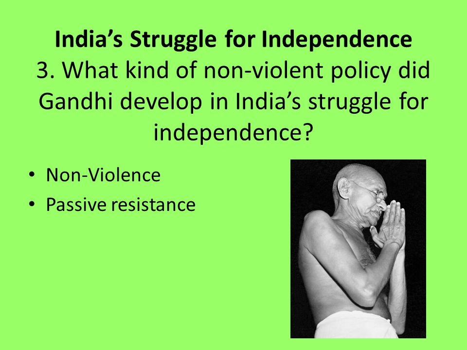 India's Struggle for Independence 3.