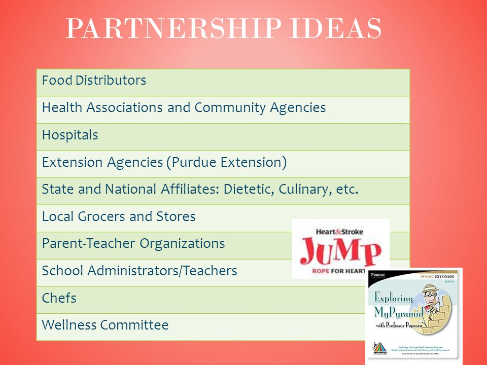 57 PARTNERSHIP IDEAS Food Distributors Health Associations and Community Agencies Hospitals Extension Agencies (Purdue Extension) State and National Affiliates: Dietetic, Culinary, etc.