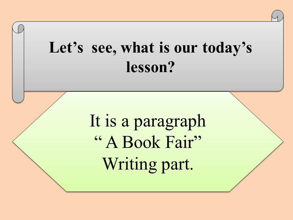 Let's see, what is our today's lesson. It is a paragraph A Book Fair Writing part.