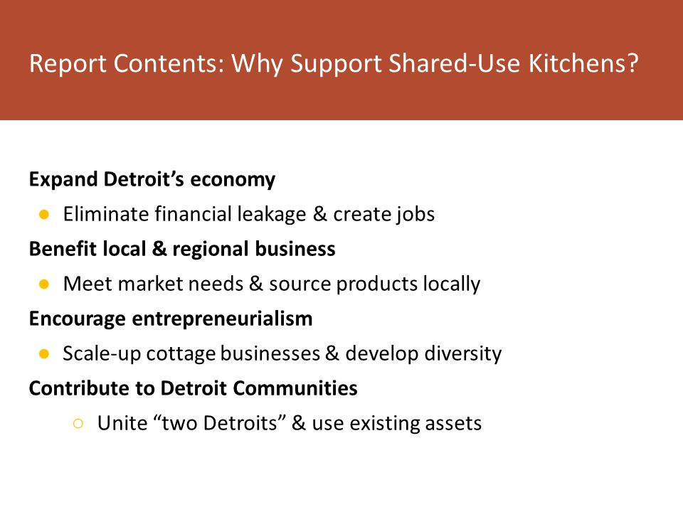 Report Contents: Why Support Shared-Use Kitchens.