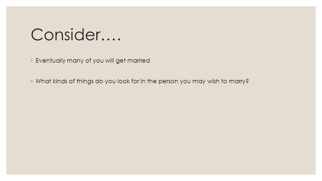 Consider….