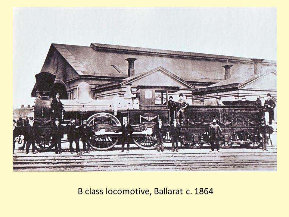 B class locomotive, Ballarat c. 1864