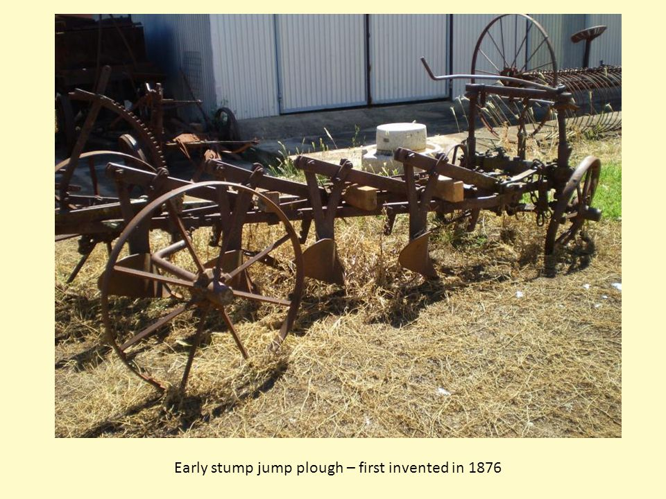 Early stump jump plough – first invented in 1876
