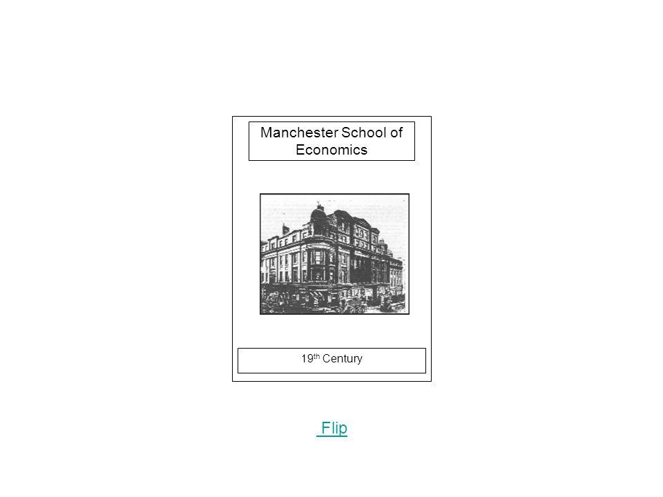 19 th Century Flip Manchester School of Economics