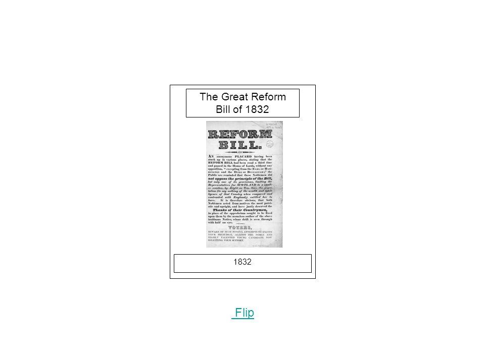 1832 Flip The Great Reform Bill of 1832