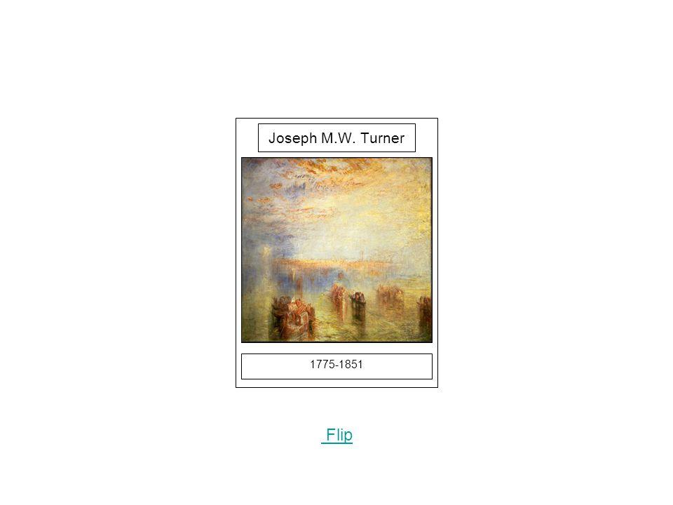 1775-1851 Picture Flip Joseph M.W. Turner