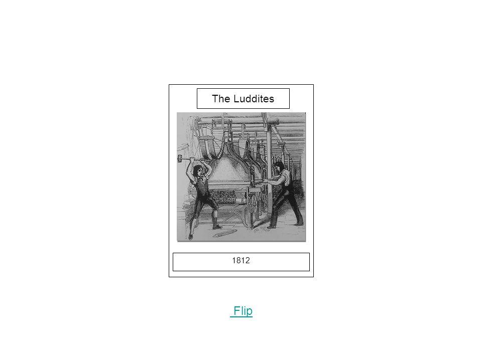 1812 Flip The Luddites
