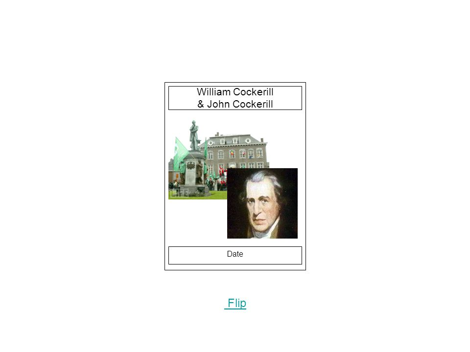 Date Flip William Cockerill & John Cockerill